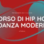 Corso di hip hop e danza moderna a Padova