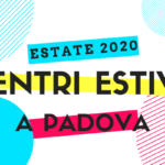 Centri estivi per l'infanzia a Padova - 2020